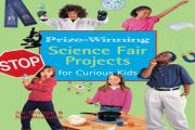 8 Easy and Cool Science Fair Projects