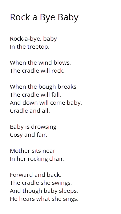 Rock A Bye Baby Has Long Been Lullaby And Nursery Rhyme Origins Of This Song Vary However There Is No Denying That It One The Most Soothing